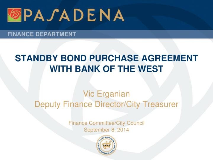 Standby bond purchase agreement with bank of the west