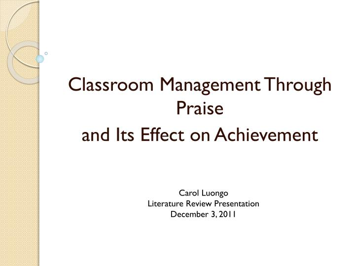 classroom management through praise and its effect on achievement n.
