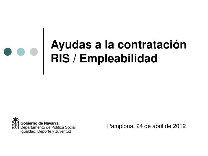 Ayudas a la contratación RIS / Empleabilidad
