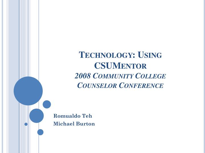 technology using csumentor 2008 community college counselor conference n.