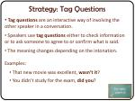 strategy tag questions