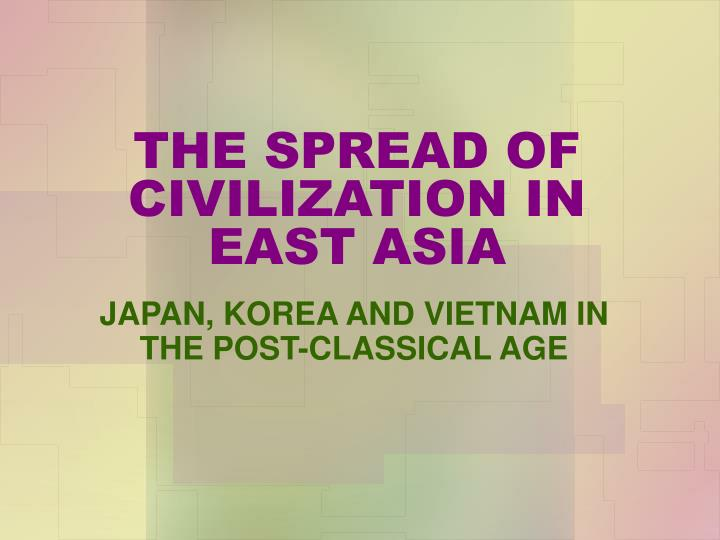 the spread of civilization in east asia n.