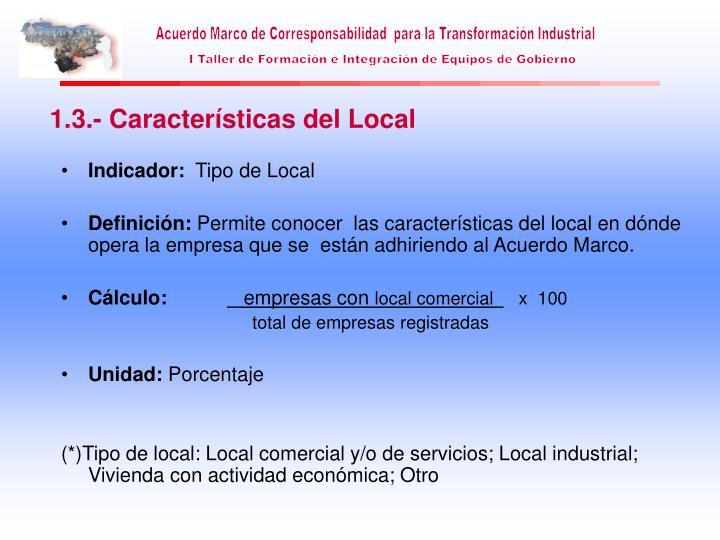 1.3.- Características del Local