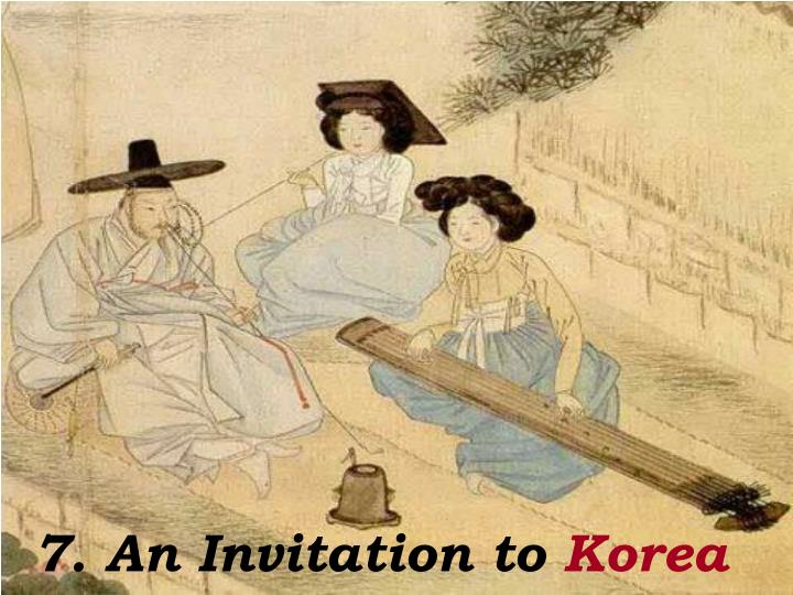 7. An Invitation to