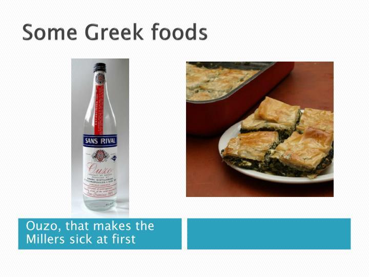 Some Greek foods