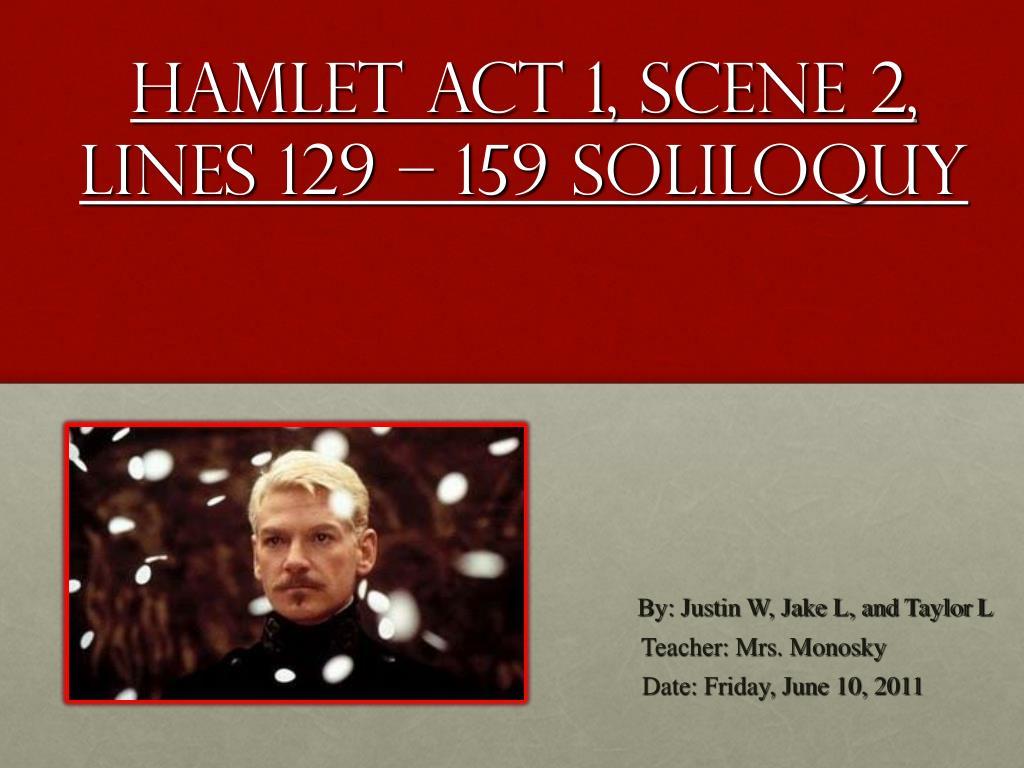 Hamlet Act 1 Scene 2 Lines 129 159 Soliloquy N