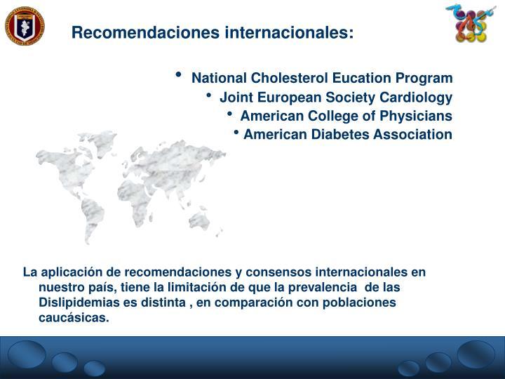 Recomendaciones internacionales: