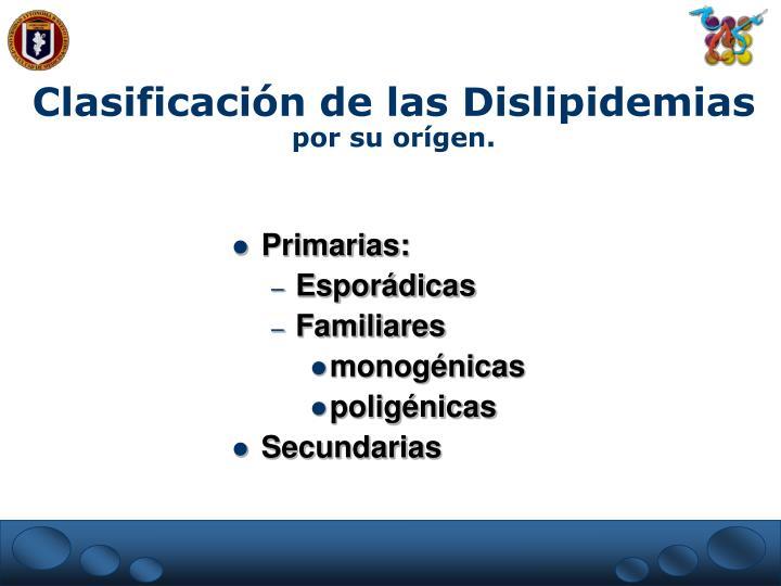 Clasificación de las Dislipidemias