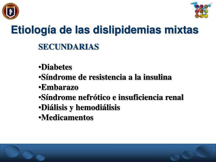 Etiología de las dislipidemias mixtas