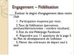 engagement fid lisation