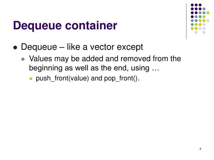 Dequeue container
