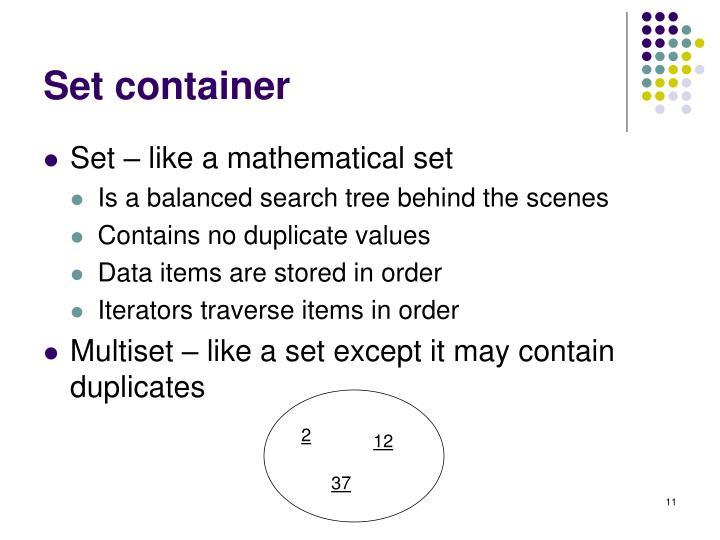 Set container