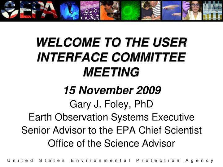 welcome to the user interface committee meeting