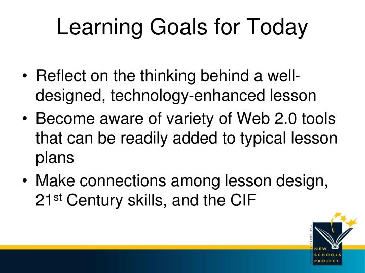 Learning Goals for Today