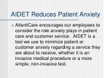 aidet reduces patient anxiety