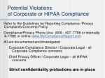 potential violations of corporate or hipaa compliance