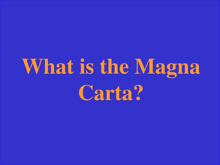 What is the Magna Carta?