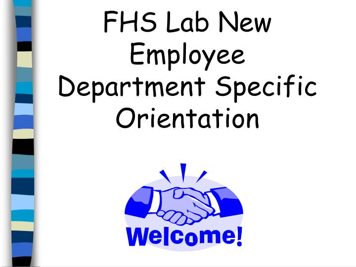 fhs lab new employee department specific orientation n.