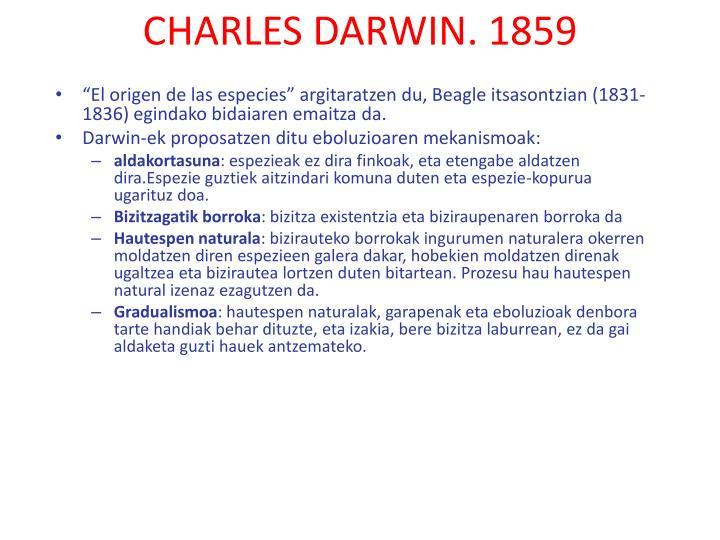 CHARLES DARWIN. 1859