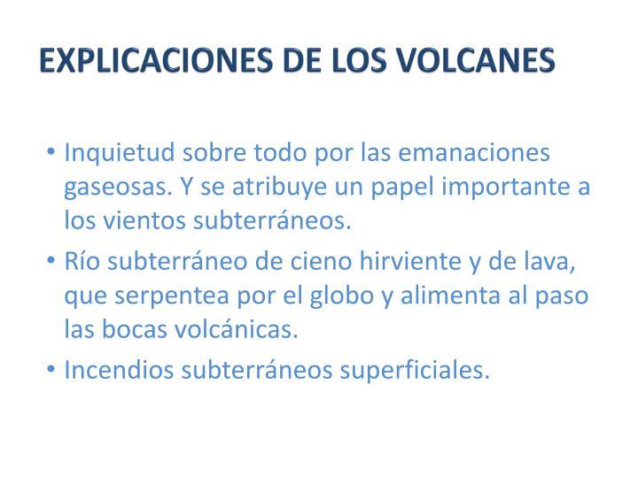 EXPLICACIONES DE LOS VOLCANES