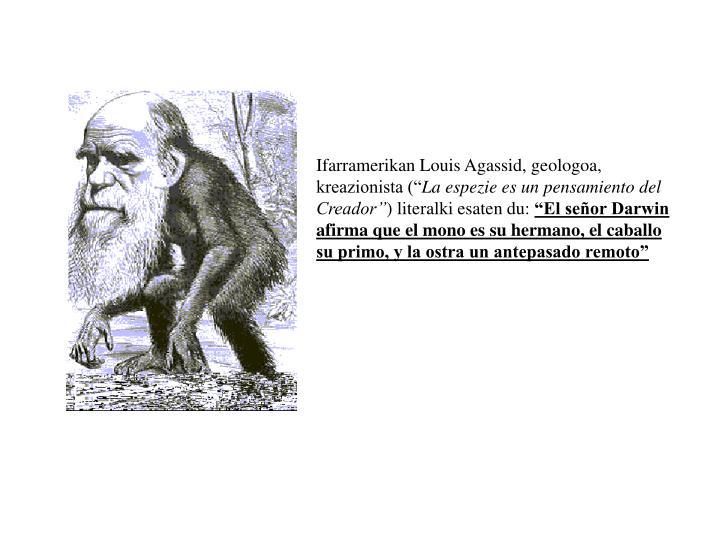 """Ifarramerikan Louis Agassid, geologoa, kreazionista ("""""""