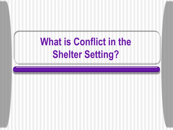 What is Conflict in the