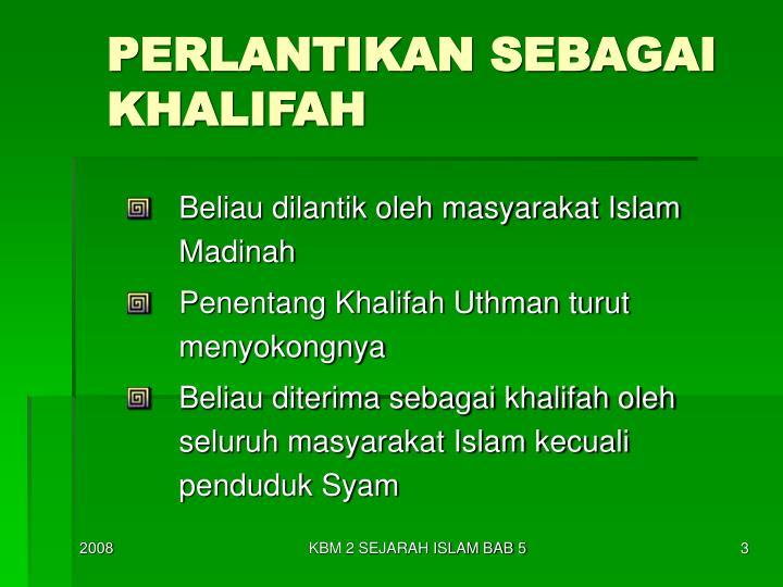 Perlantikan sebagai khalifah