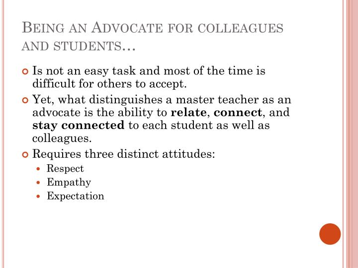 Being an Advocate for colleagues and students…