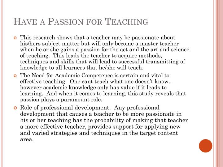Have a Passion for Teaching