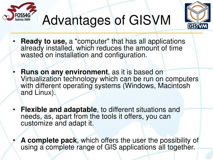 Advantages of GISVM