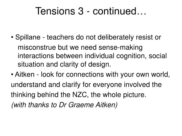 Tensions 3 - continued…
