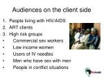 audiences on the client side