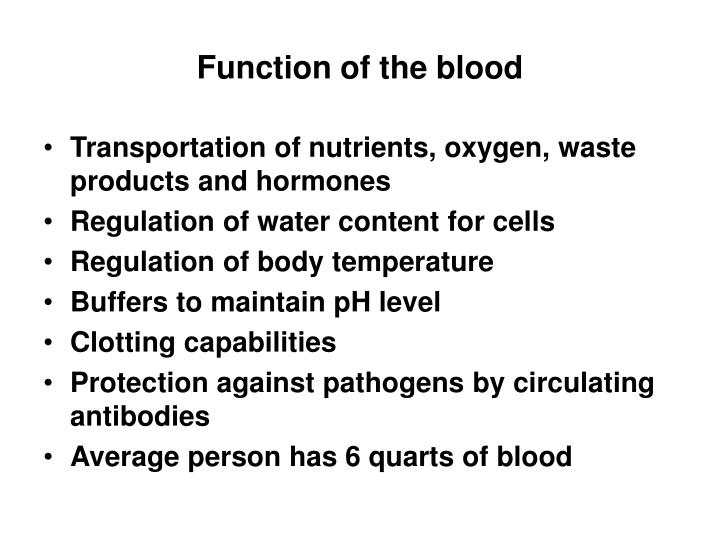 Function of the blood