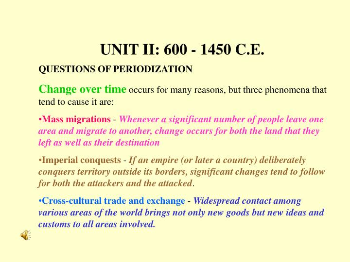 600 1450 c e Unit ii: 600 - 1450 ce or the conflicting hegemony of the united states and russia during the cold war era in the time period between 600 and 1450 ce.