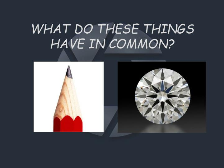 What do these things have in common