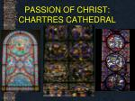 passion of christ chartres cathedral