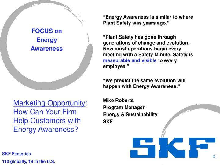 """""""Energy Awareness is similar to where Plant Safety was years ago."""""""