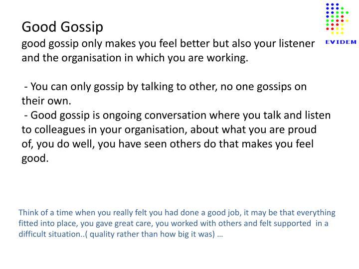 Good Gossip