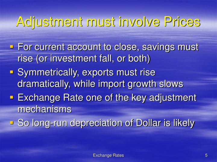 Adjustment must involve Prices