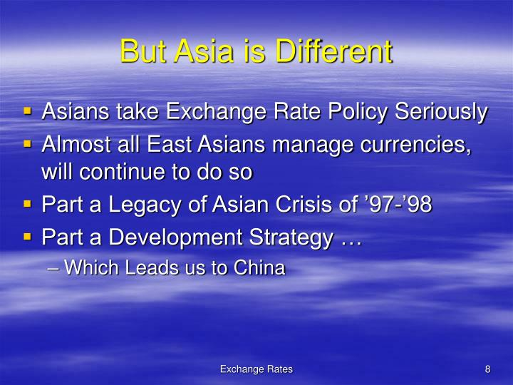 But Asia is Different