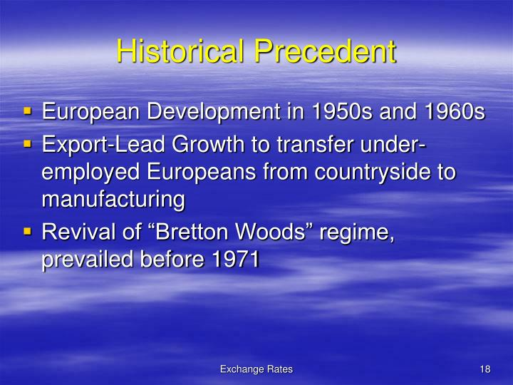 Historical Precedent