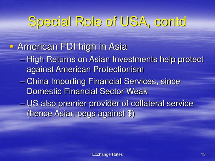 Special Role of USA, contd