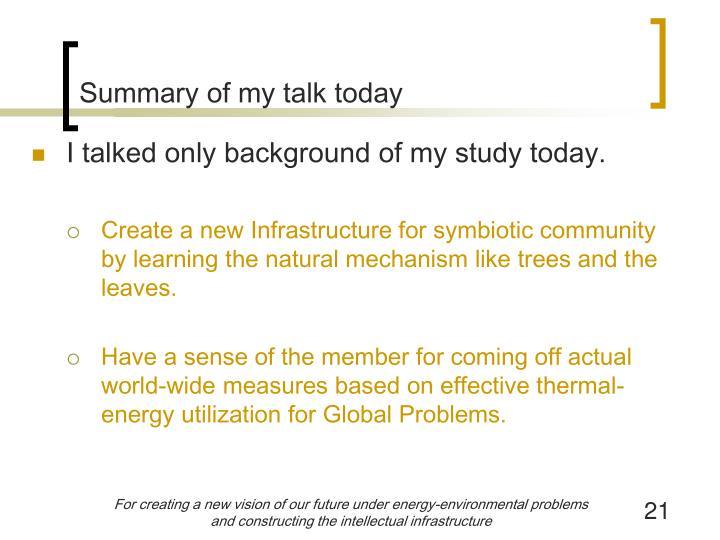 Summary of my talk today