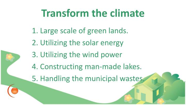 Transform the climate