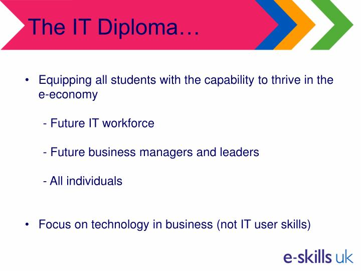 The IT Diploma…
