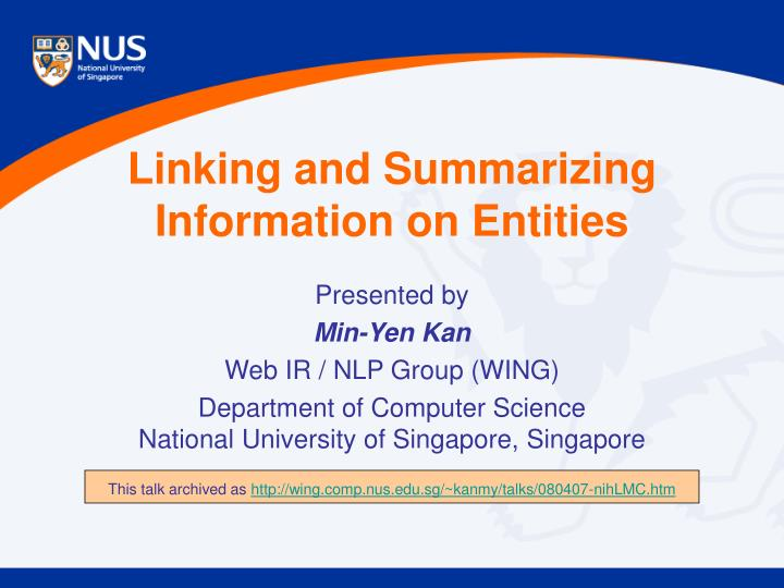 linking and summarizing information on entities n.