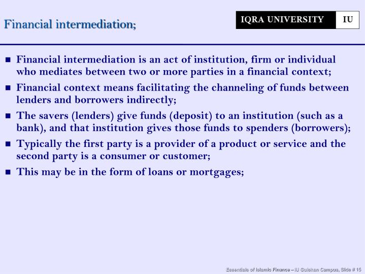 Financial intermediation;