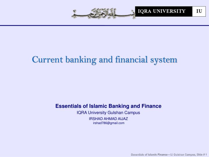 Current banking and financial system