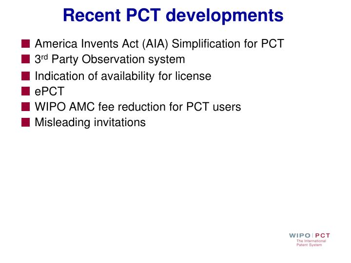 Recent PCT developments