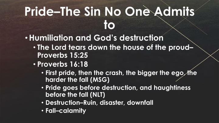 Pride–The Sin No One Admits to